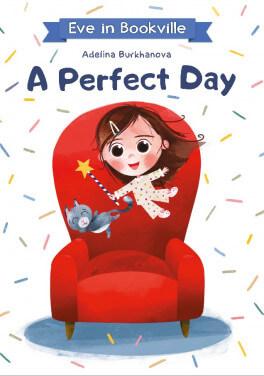 """Adelina Burkhanova """"A Perfect Day"""""""